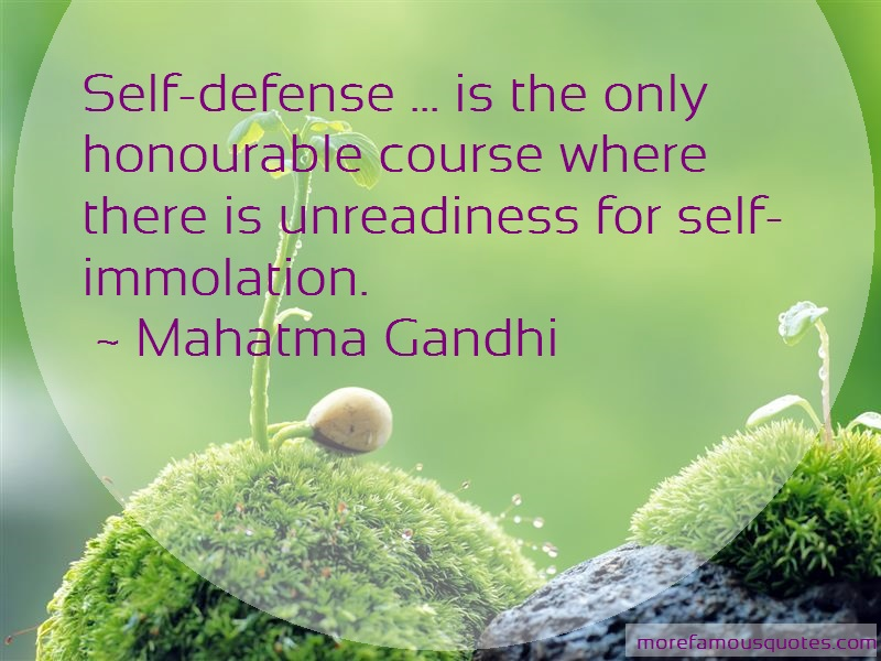 Mahatma Gandhi Quotes: Self defense is the only honourable
