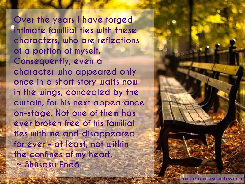 Shūsaku Endō Quotes: Over the years i have forged intimate