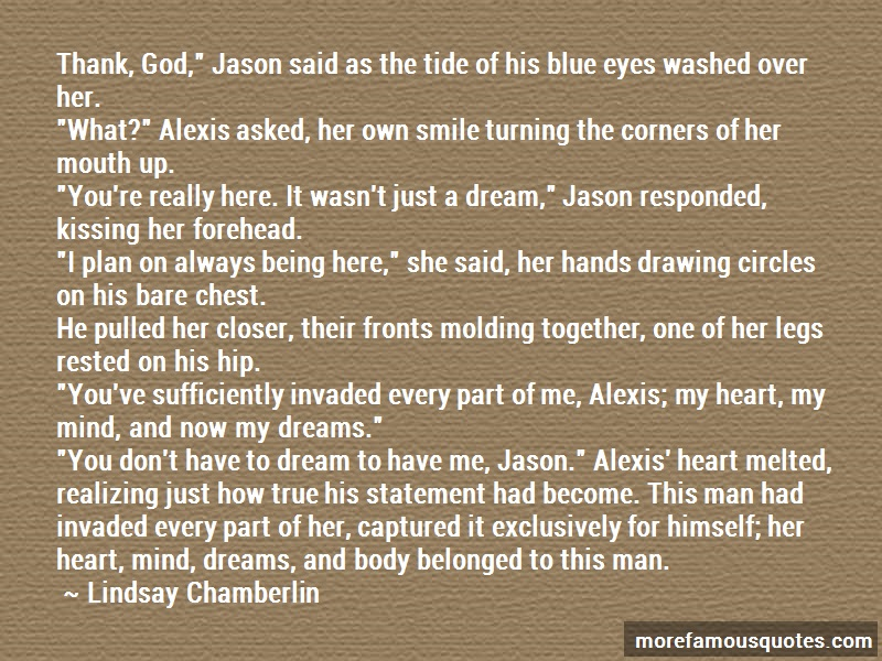 Lindsay Chamberlin Quotes: Thank god jason said as the tide of his
