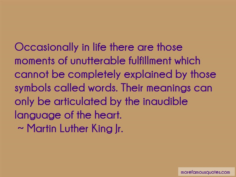 Martin Luther King, Jr. Quotes: Occasionally in life there are those