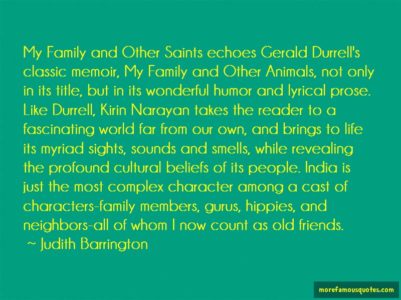 Judith Barrington Quotes: My family and other saints echoes gerald