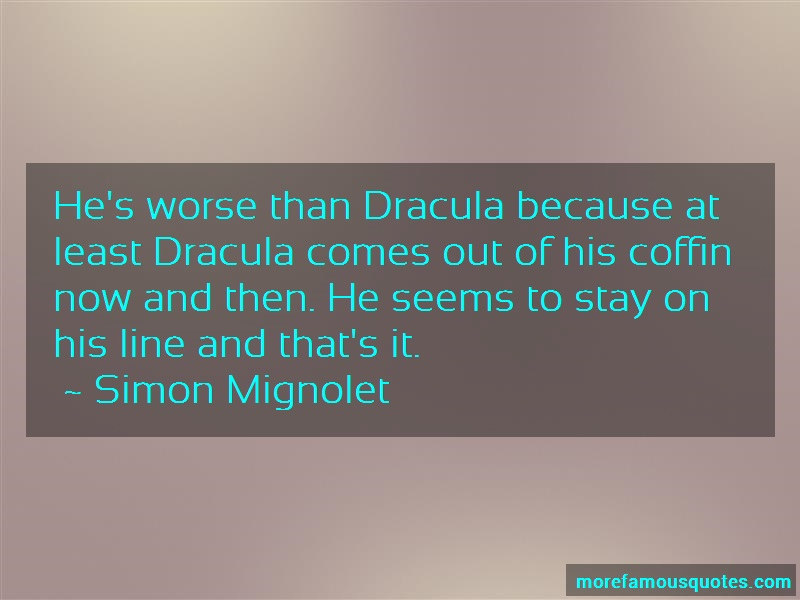 Simon Mignolet Quotes: Hes Worse Than Dracula Because At Least