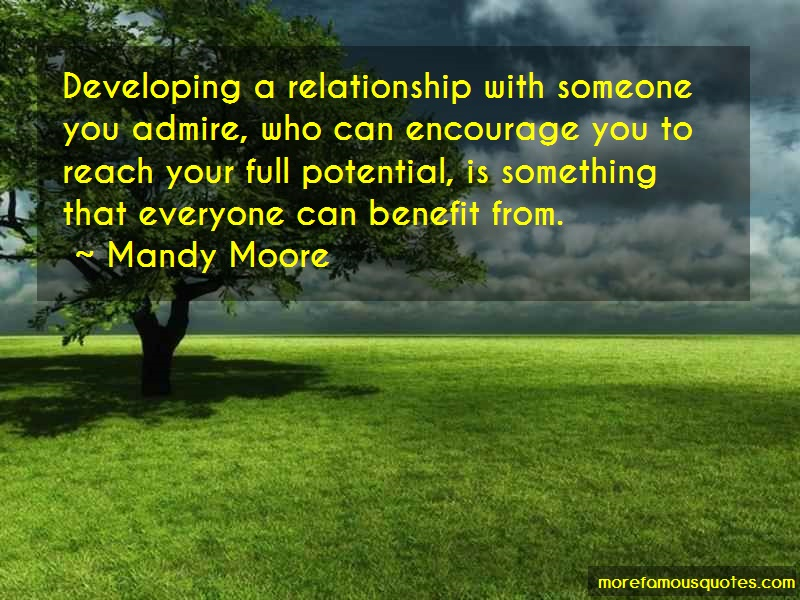 Mandy Moore Quotes: Developing A Relationship With Someone