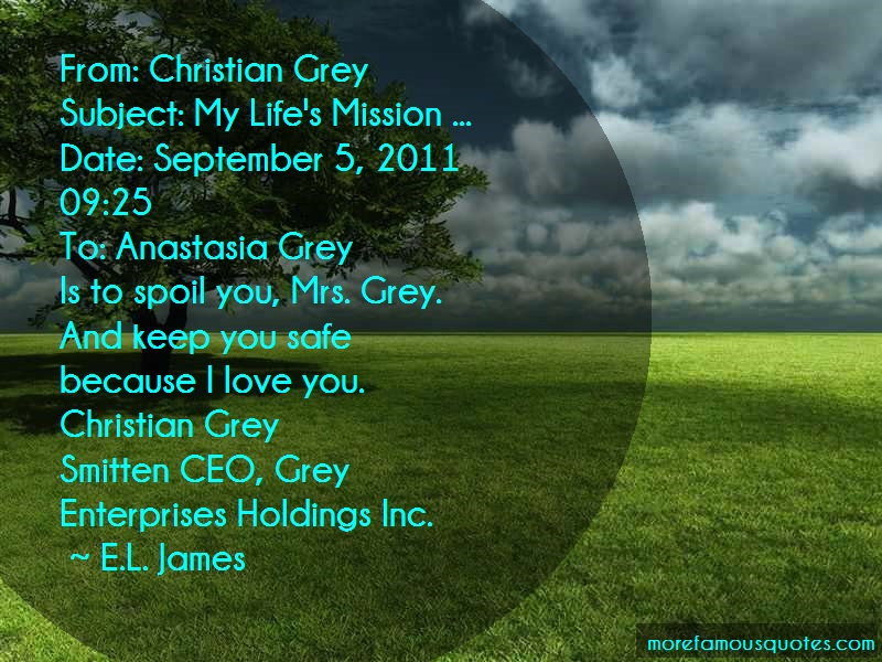 E.L. James Quotes: From Christian Greysubject My Lifes
