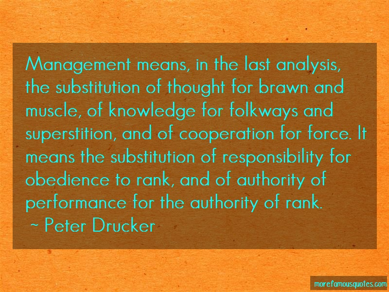 Peter Drucker Quotes: Management Means In The Last Analysis