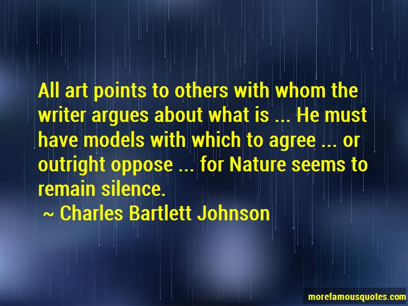 Charles Bartlett Johnson Quotes: All art points to others with whom the