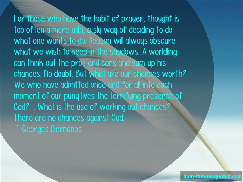 Georges Bernanos Quotes: For those who have the habit of prayer