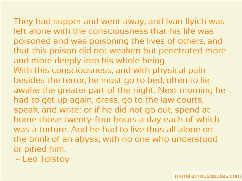 Leo Tolstoy Quotes: They had supper and went away and ivan