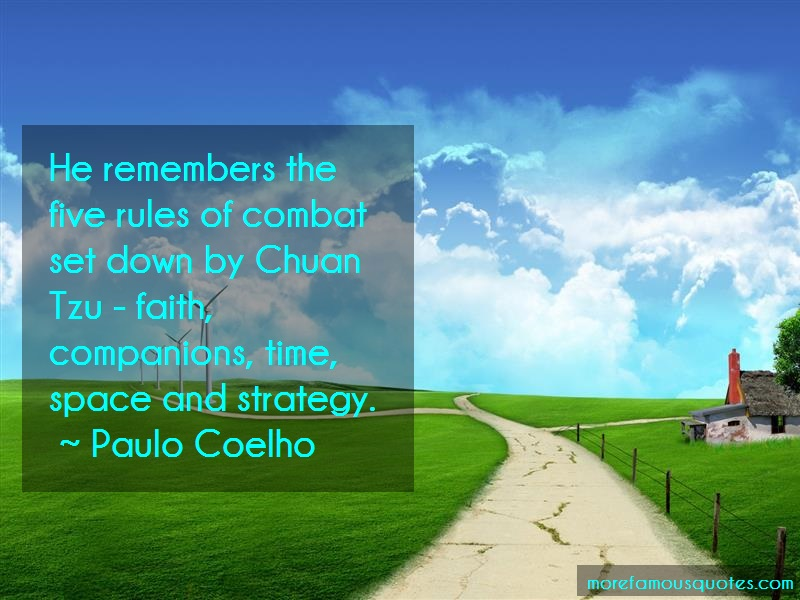 Paulo Coelho Quotes: He remembers the five rules of combat