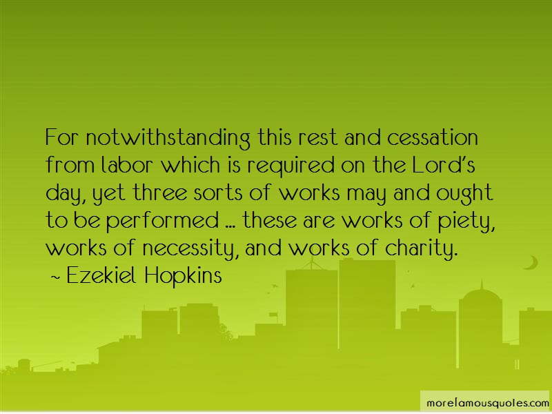 Ezekiel Hopkins Quotes: For notwithstanding this rest and