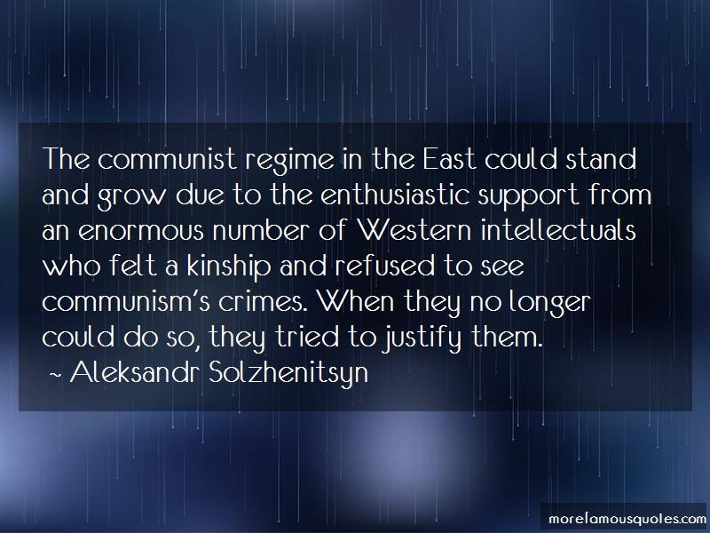 Aleksandr Solzhenitsyn Quotes: The communist regime in the east could