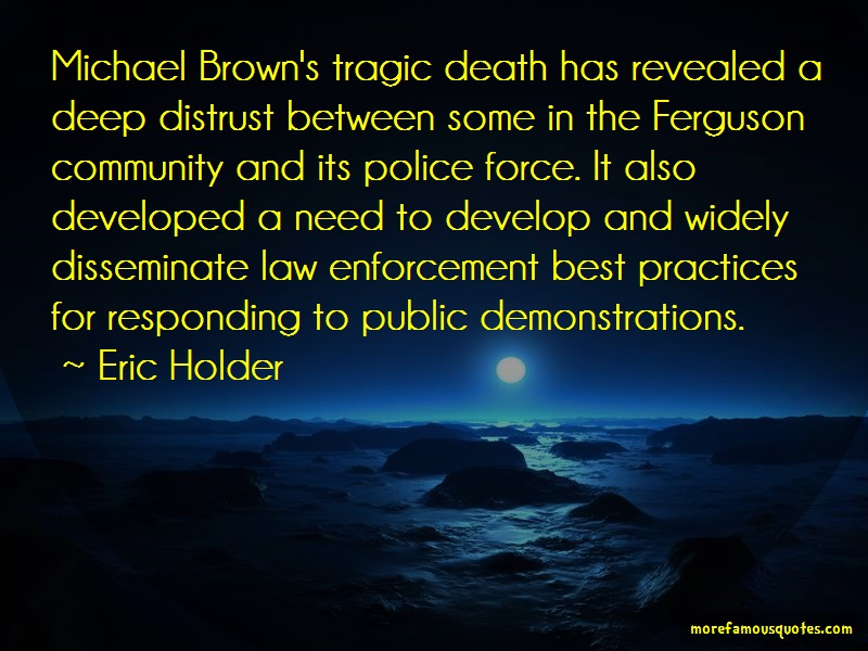 Eric Holder Quotes: Michael Browns Tragic Death Has Revealed